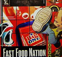 Fast Food Nation by TeddyDan