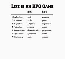 Life is an RPG Game T-Shirt