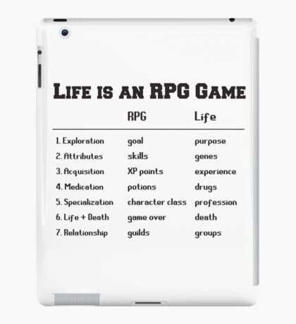 Life is an RPG Game iPad Case/Skin