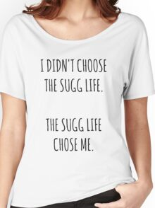 """""""The Sugg Life""""  Women's Relaxed Fit T-Shirt"""