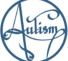 Autism is simply beautiful - Blue by autistictic