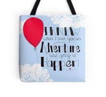 Adventure is going to happen Tote Bag