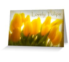 Lovely Tulips Greeting Card
