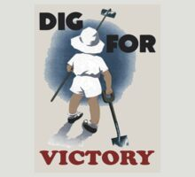 Dig For Victory T Shirt by simpsonvisuals