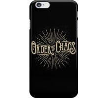 Order out of Chaos iPhone Case/Skin