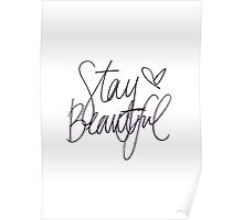 Stay Beautiful  Poster