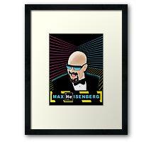 Heisenberg / Max Headroom Mashup Framed Print
