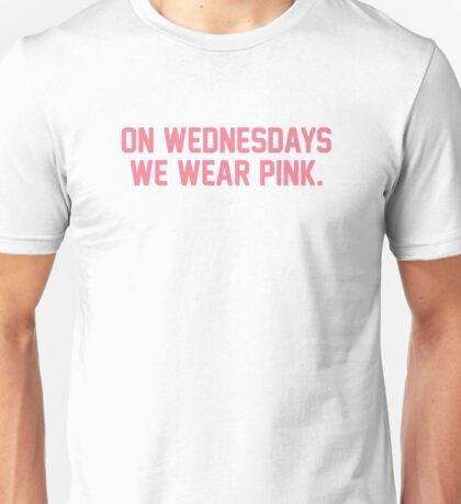 On Wednesdays We Wear Pink Unisex T-Shirt