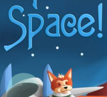 The Fox In Space! Sticker