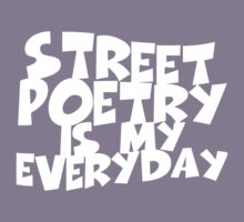 Street Poetry Is My Everyday Kids Clothes