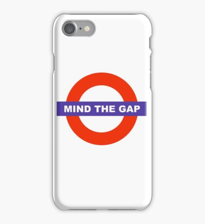 Mind The Gap iPhone Case/Skin