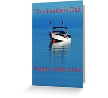 Boat fathers day card Greeting Card