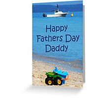 Daddy Faters Day Card Greeting Card
