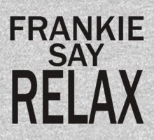 Frankie Say RELAX - BLK One Piece - Long Sleeve