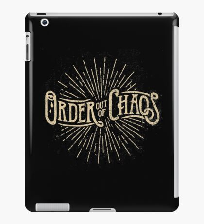Order out of Chaos iPad Case/Skin
