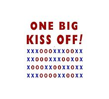 One Big Kiss Off by Vy Solomatenko