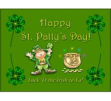 St Patty's Day is coming up! Photographic Print