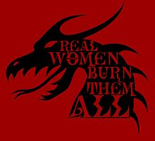 Real Women Burn Them All by Magmata