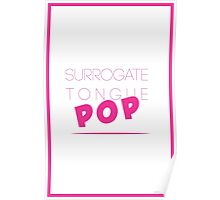 Surrogate Tongue Pop Poster