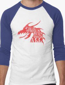 Real Women Burn Them All Men's Baseball ¾ T-Shirt