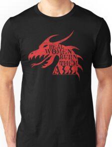 Real Women Burn Them All Unisex T-Shirt