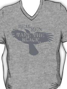 Real Men Take the Black T-Shirt