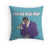 You Da Real MVP - Funny Meme - You're The Real MVP - MVP - Funny Gift Throw Pillow