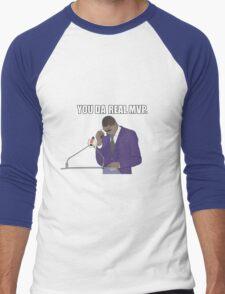 You Da Real MVP - Funny Meme - You're The Real MVP - MVP - Funny Gift Men's Baseball ¾ T-Shirt