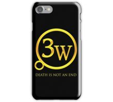 """3W Logo - """"Death is Not an End"""" iPhone Case/Skin"""