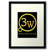 "3W Logo - ""Death is Not an End"" Framed Print"