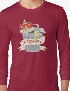 Trash King Long Sleeve T-Shirt