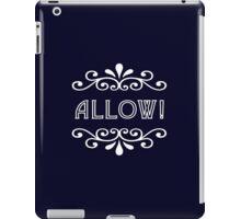 Allow iPad Case/Skin