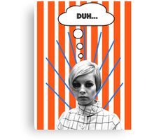 Twiggy is Annoyed Canvas Print