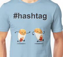 #hashtag Unisex T-Shirt