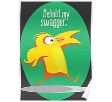 Behold My Swagger Poster