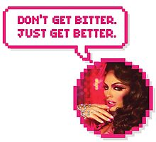 Alyssa Edwards Quote by bacibella