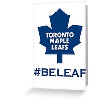 Beleaf in Leafs Greeting Card