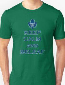 KEEP CALM AND BELEAF Unisex T-Shirt