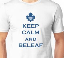 KEEP CALM AND BELEAF Unisex T-Shirt
