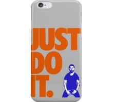 Just Do It - Shia Labeouf iPhone Case/Skin