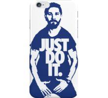 Shia Labeouf - Just Do It iPhone Case/Skin