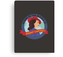 Where in the World is Agent Carter? Canvas Print