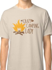 Crazy Camping Lady with camp fire and sticks Classic T-Shirt