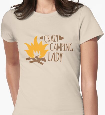 Crazy Camping Lady with camp fire and sticks Womens Fitted T-Shirt