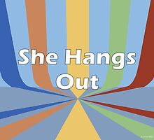 She Hangs Out by Suzanne  Gee