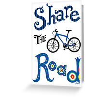 Share The Road  ll - card   Greeting Card