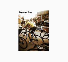 Froome Dog Unisex T-Shirt