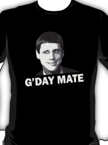 Funny Dumb and Dumber Gday Mate  T-Shirt