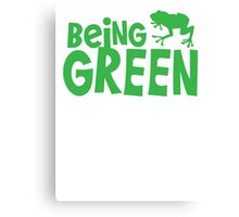 BEING GREEN frog  Canvas Print