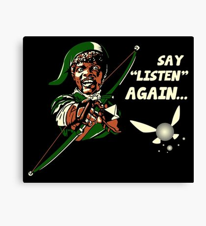 Say Listen Again Canvas Print
